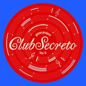 Club Secreto, Vol. 2 von Gotan Project
