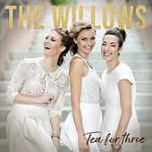 Tea for Three by The Willows