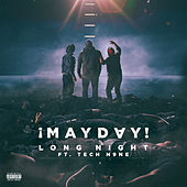 Long Night by ¡Mayday!