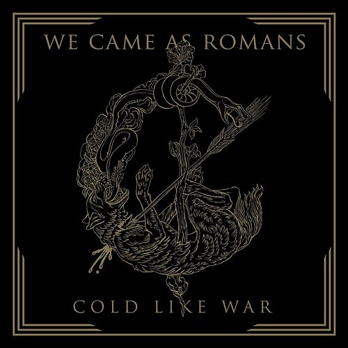 Cold Like War by We Came As Romans