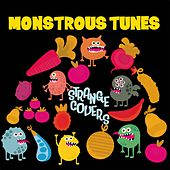 Strange Covers (Monstrous Tunes) by Various Artists