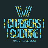 Clubbers Culture: Unlimited Breaks - EP by Various Artists
