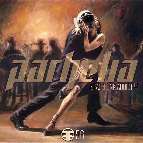 How To Become A Spacefunk Addict - Single by Parhelia