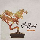 Chillout Ambient - EP by Various Artists
