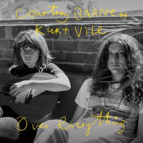 Over Everything by Courtney Barnett & Kurt Vile