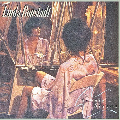Simple Dreams (40th Anniversary Edition) de Linda Ronstadt