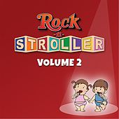 Rock-n-Stroller, Vol. 2 by Rock-n-Stroller