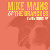 Everything EP by Mike Mains