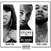 Celine (Remix) [feat. Tory Lanez & Remy Ma] by Mr Papers