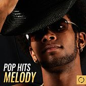 Pop Hits Melody by Various Artists