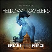 Gregory Spears: Fellow Travelers (Live) by Various Artists