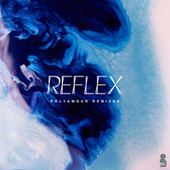 Polyamour (Remixes) by Reflex