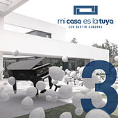 Mi Casa Es la Tuya, Vol. 3 de Various Artists