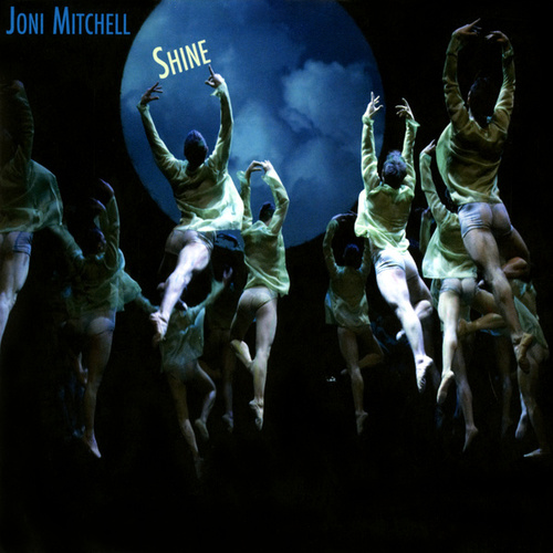 Shine by Joni Mitchell