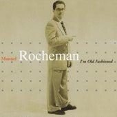 I'm Old Fashioned by Manuel Rocheman