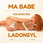 Ma Babe (Wizkid-Medicine Riddim) by Ladonsyl