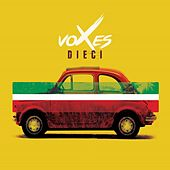 Dieci by The Voxes