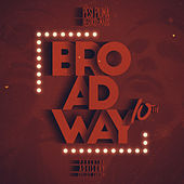 Broadway 10th (2007 - 2017 / 10th Edition) di Various Artists