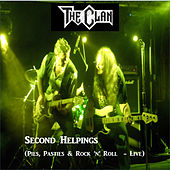 Second Helpings (Pies, Pasties & Rock 'n' Roll) (Live) by The Clan