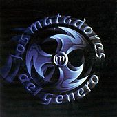 Los Matadores del Genero by Various Artists