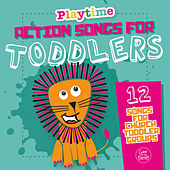 Playtime: Action Songs for Toddlers by Various Artists