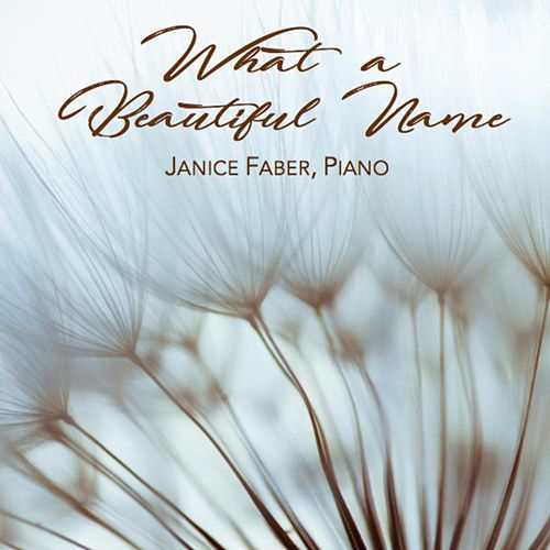 What a Beautiful Name by Janice Faber