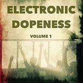 Electronic Dopeness, Vol. 1 - EP by Various Artists