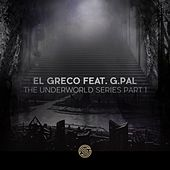 The Underworld Series, Pt. 1 (feat. G.Pal) - Single by G-Pal