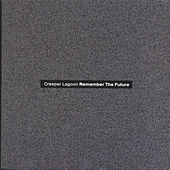 Play & Download Remember The Future by Creeper Lagoon | Napster