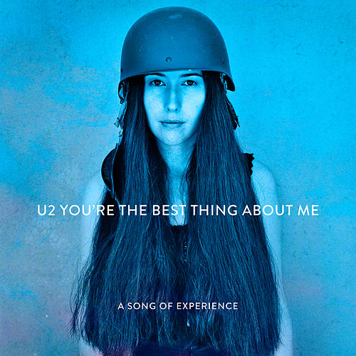 You're The Best Thing About Me de U2