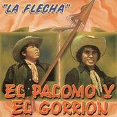 La Flecha by El Palomo Y El Gorrion