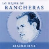Lo Mejor De Rancheras, Vol. 1 by Gerardo Reyes