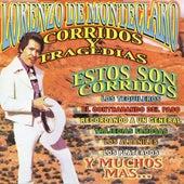 Corridos Y Tragedias by Lorenzo De Monteclaro