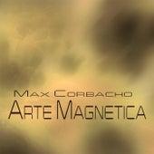 Arte Magnetica by Max Corbacho