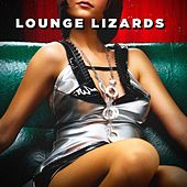 Lounge Lizards by Various Artists