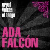 Great Voices of Tango: Ada Falcón by Ada Falcón