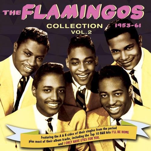 The Flamingos Collection 1953-61, Vol. 2 von The Flamingos