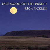 Pale Moon on the Prairie by Rick Pickren