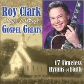 Roy Clark Sings & Plays Gospel Greats by Roy Clark