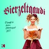 Bierzeltgaudi (O'zapft Is beim Oktoberfest 2017) von Various Artists
