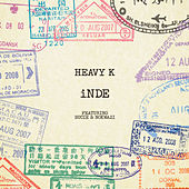 Inde by Heavy K