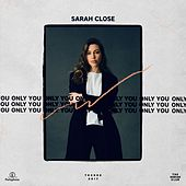 Only You by Sarah Close