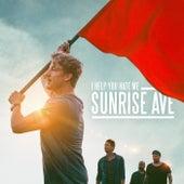 I Help You Hate Me by Sunrise Avenue