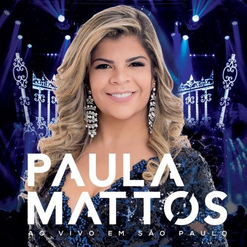Paula Mattos ao vivo em São Paulo de Paula Mattos