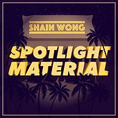 Spotlight Material by Shain Wong