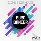 Euro Dancer by Dome