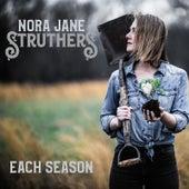 Each Season by Nora Jane Struthers