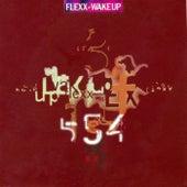 Wake Up by Flexx