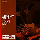 I Can't Stop by Miroslav Vrlik