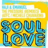 The Pressure (Remixes) by Haji & Emanuel
